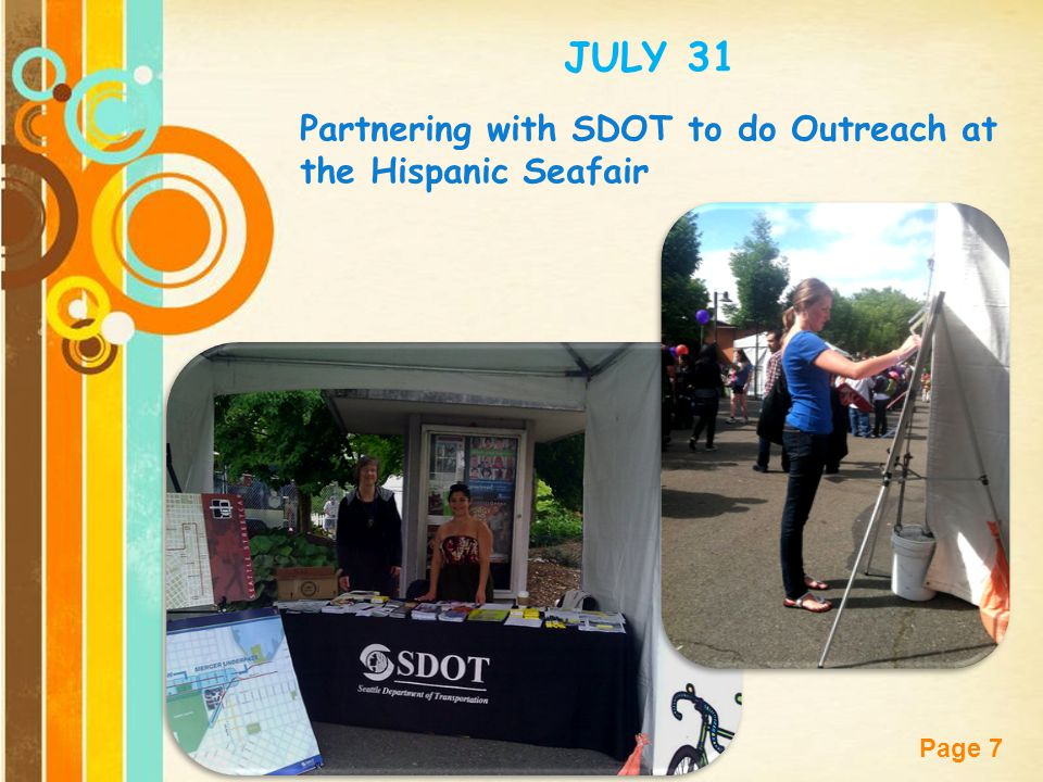 JULY 31 Partnering with SDOT to do Outreach at the Hispanic Seafair