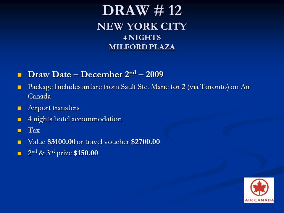 DRAW # 12 NEW YORK CITY 4 NIGHTS MILFORD PLAZA