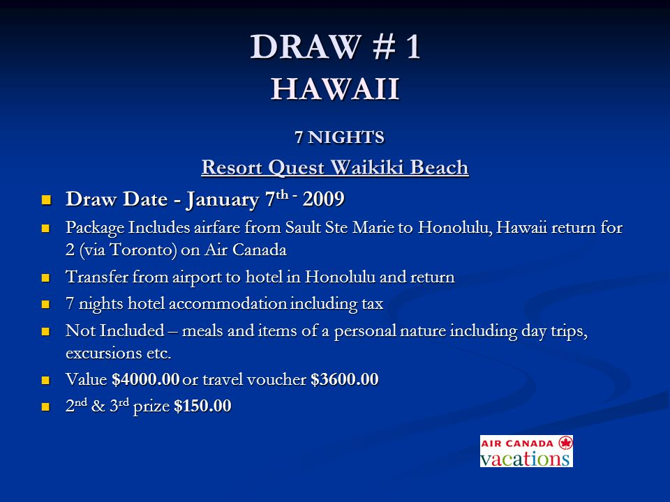 DRAW # 1 HAWAII 7 NIGHTS Resort Quest Waikiki Beach