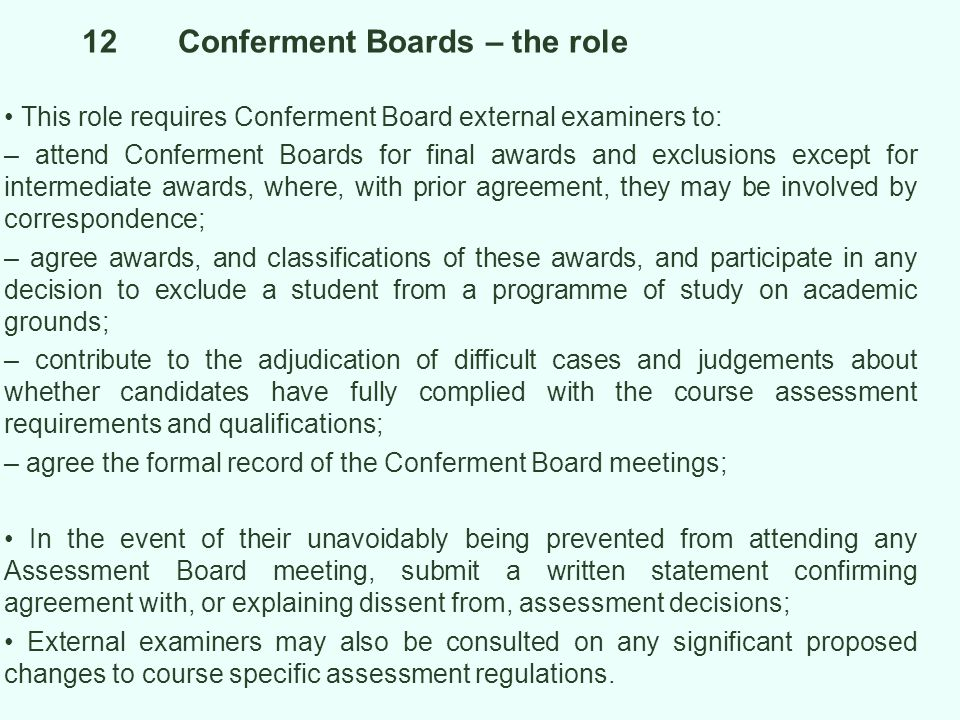 12 Conferment Boards – the role