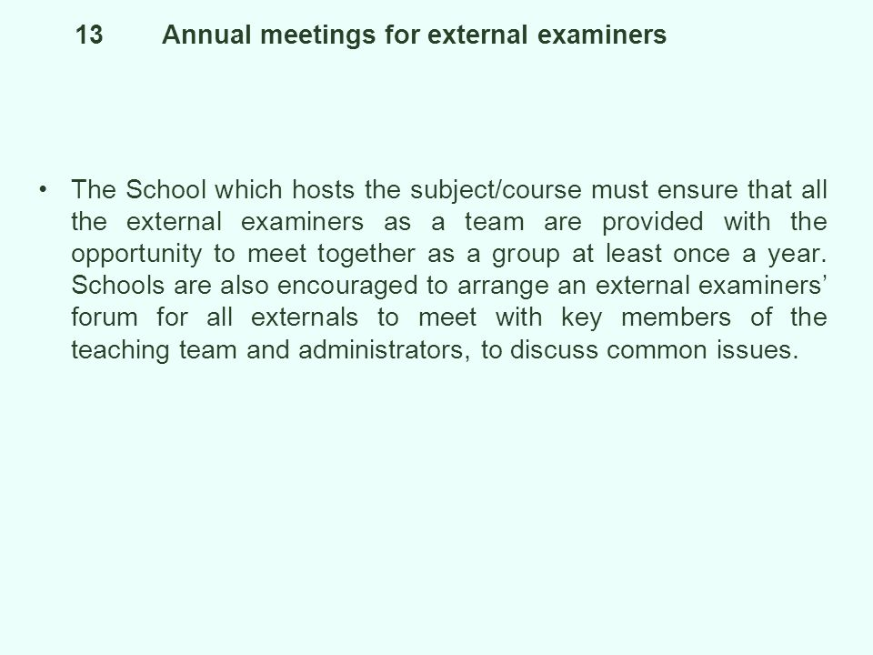 13 Annual meetings for external examiners