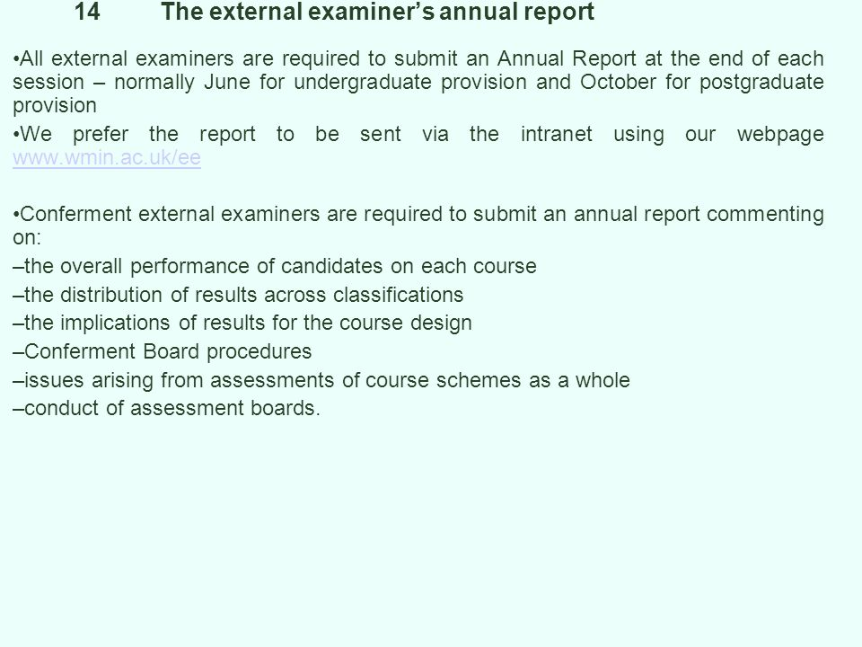 14 The external examiner's annual report