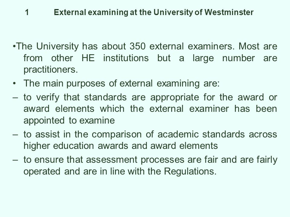1 External examining at the University of Westminster