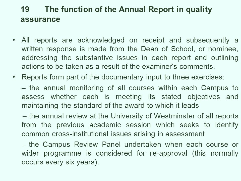 19 The function of the Annual Report in quality assurance