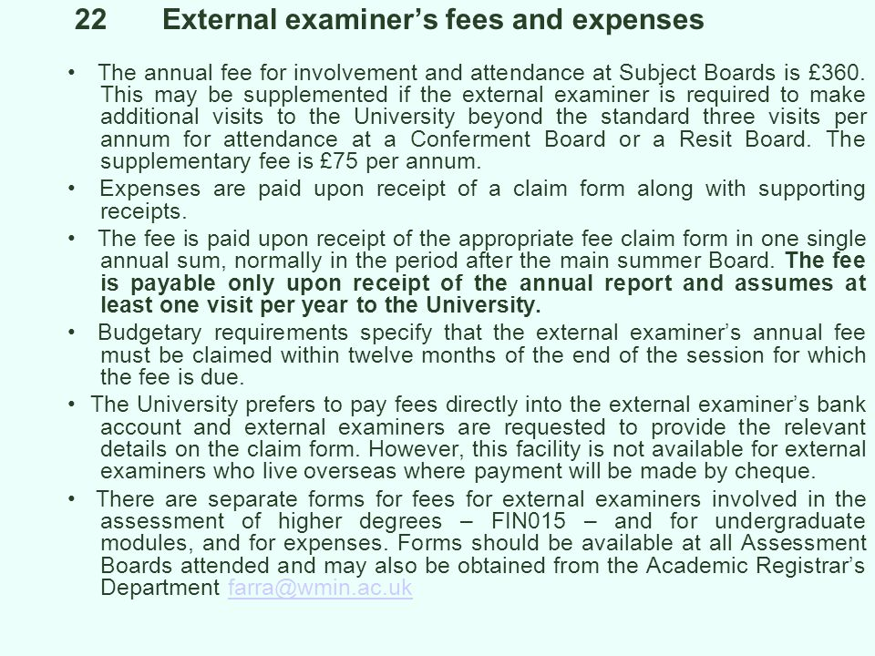 22 External examiner's fees and expenses