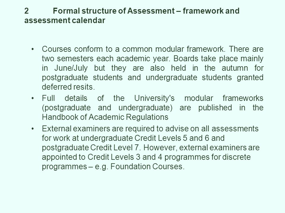 2 Formal structure of Assessment – framework and assessment calendar