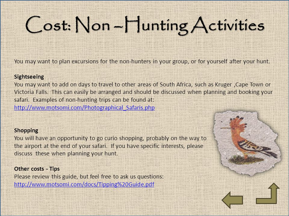 Cost: Non –Hunting Activities