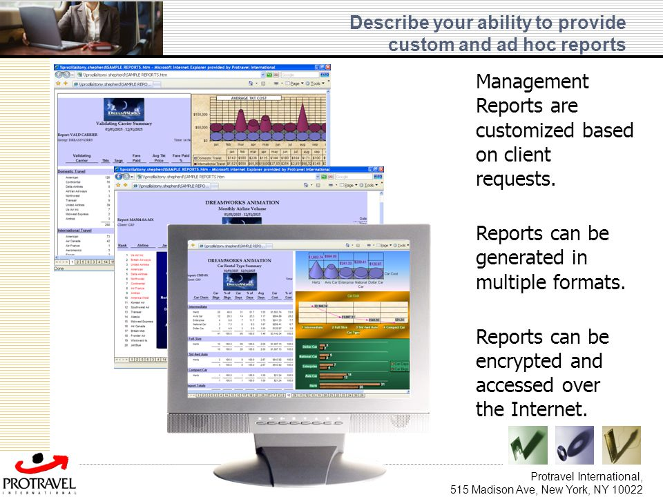 Describe your ability to provide custom and ad hoc reports