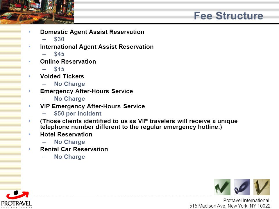 Fee Structure Domestic Agent Assist Reservation $30