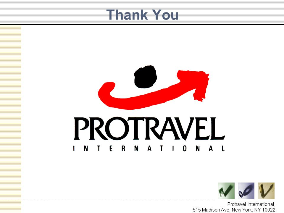 Thank You Protravel International, 515 Madison Ave, New York, NY 10022