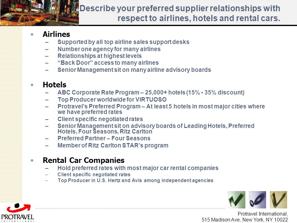 Describe your preferred supplier relationships with respect to airlines, hotels and rental cars.
