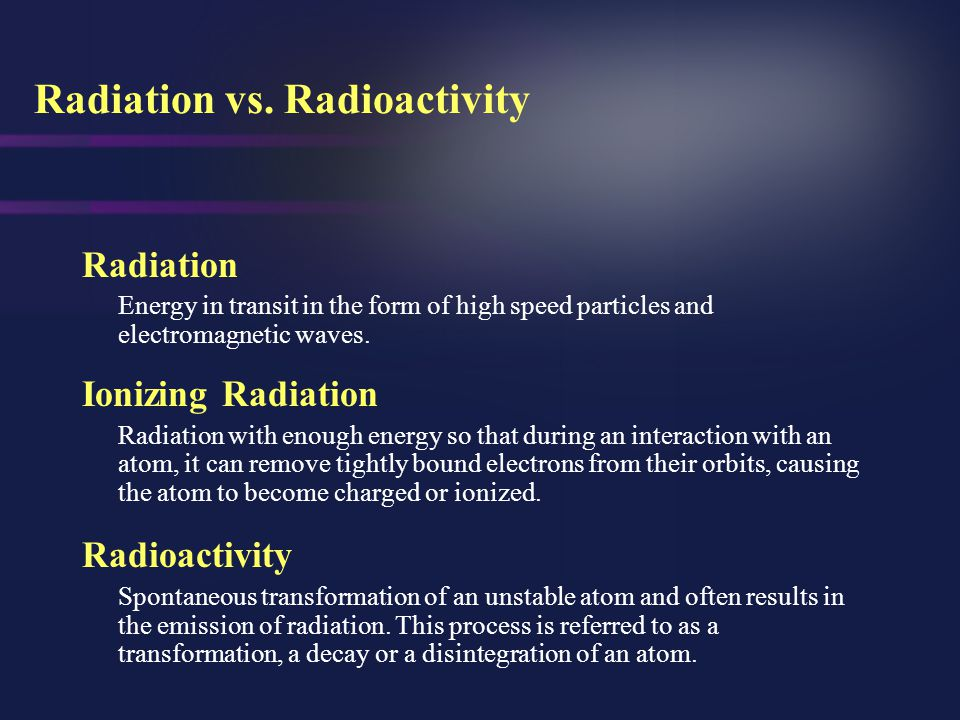 Radiation vs. Radioactivity