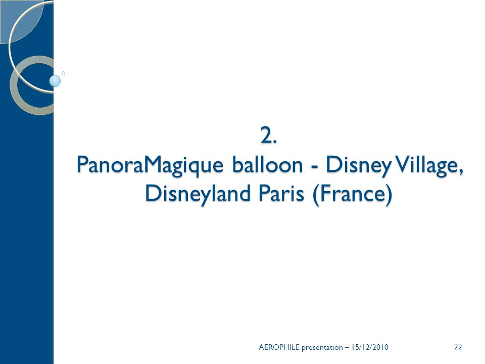 PanoraMagique balloon - Disney Village, Disneyland Paris (France)