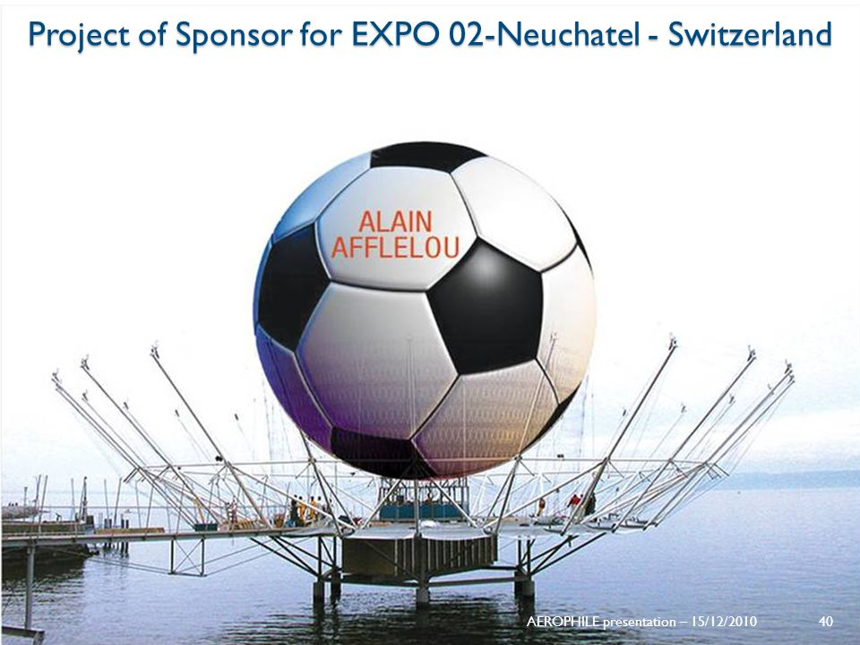 Project of Sponsor for EXPO 02-Neuchatel - Switzerland