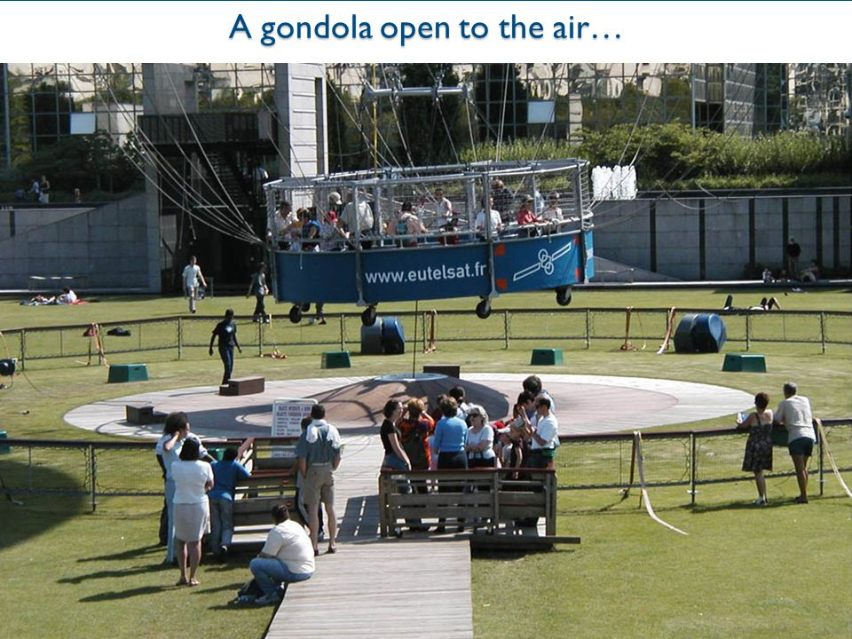 A gondola open to the air…