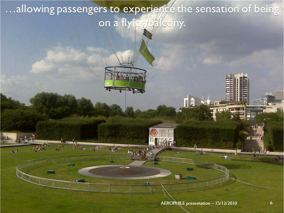…allowing passengers to experience the sensation of being on a flying balcony.