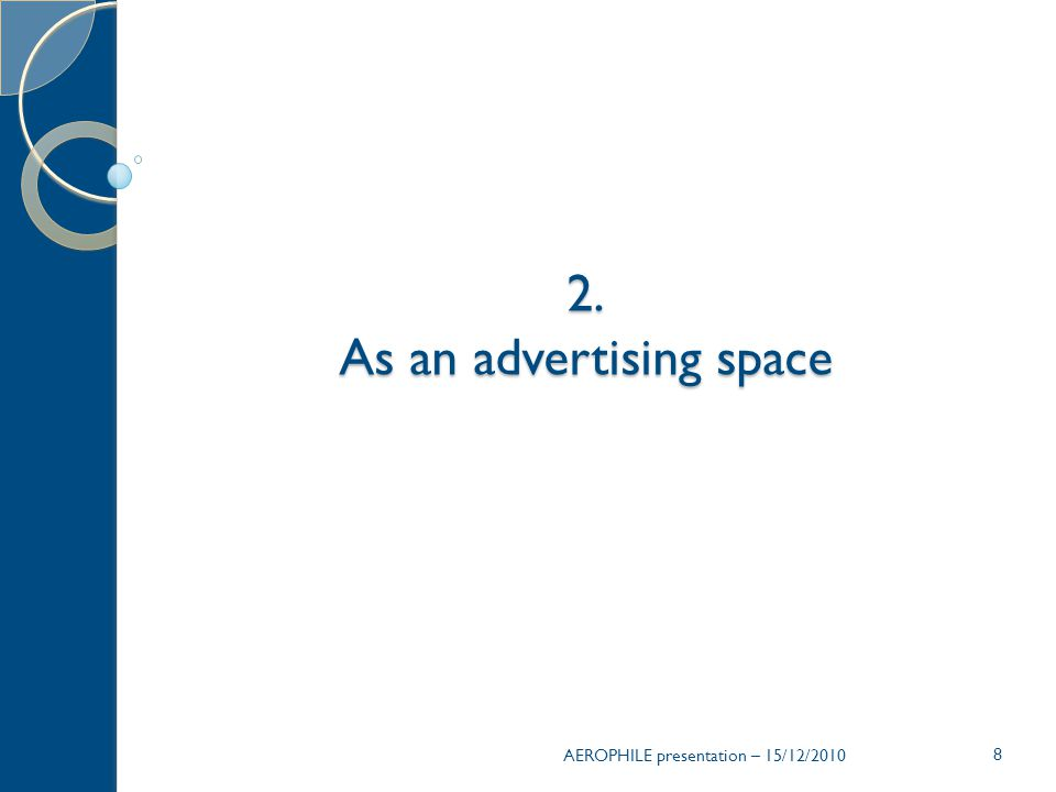As an advertising space