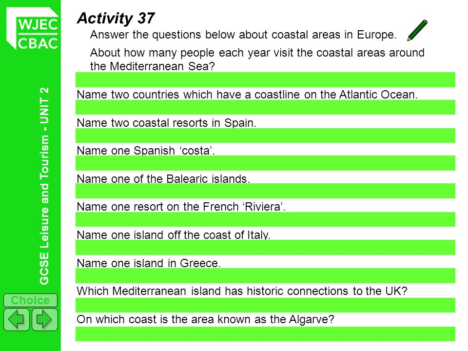 Activity 37 Answer the questions below about coastal areas in Europe.