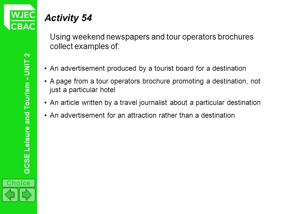 Activity 54 Using weekend newspapers and tour operators brochures collect examples of: