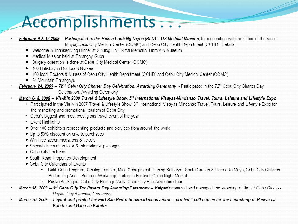 Accomplishments . . .