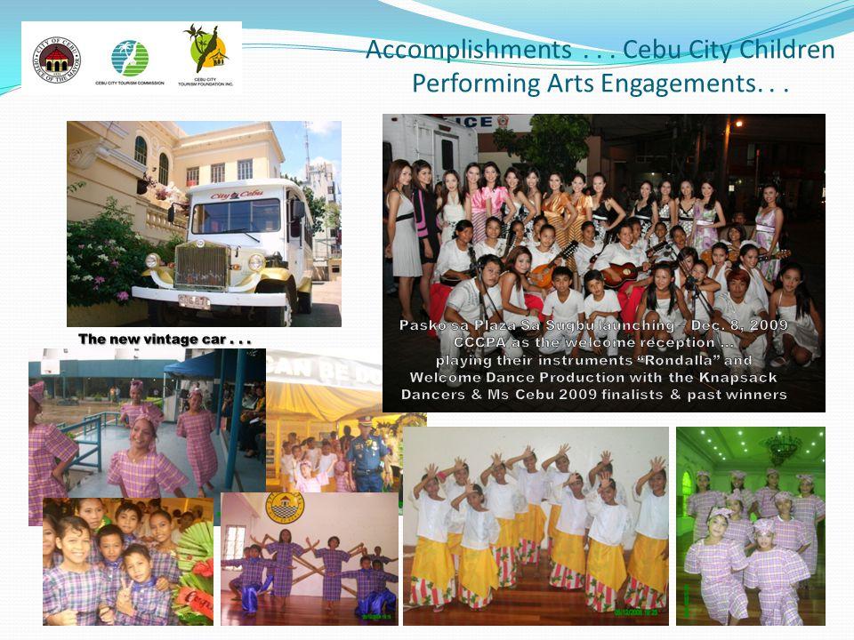 Accomplishments . . . Cebu City Children Performing Arts Engagements. . .