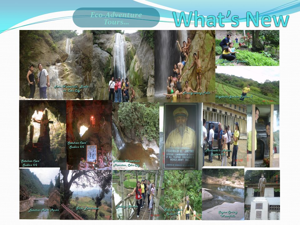 What's New Accomplishments Eco-Adventure Tours… Budla-an's Garden