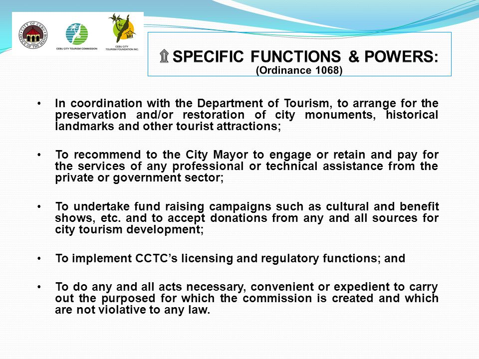 SPECIFIC FUNCTIONS & POWERS: (Ordinance 1068)