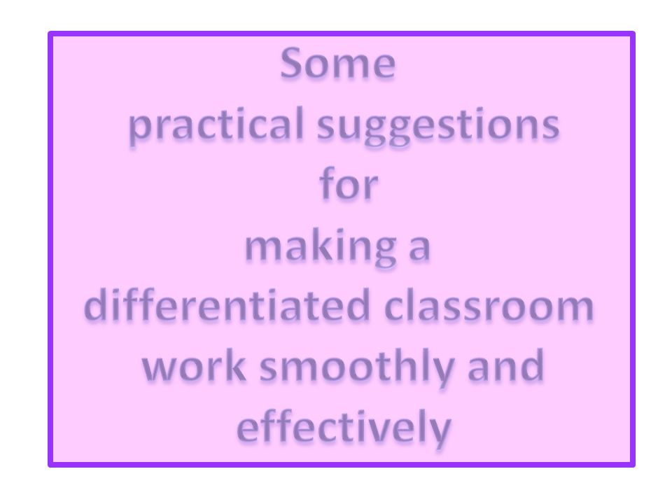 practical suggestions differentiated classroom
