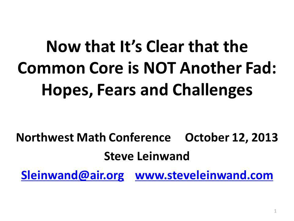 Now that It's Clear that the Common Core is NOT Another Fad: Hopes, Fears and Challenges