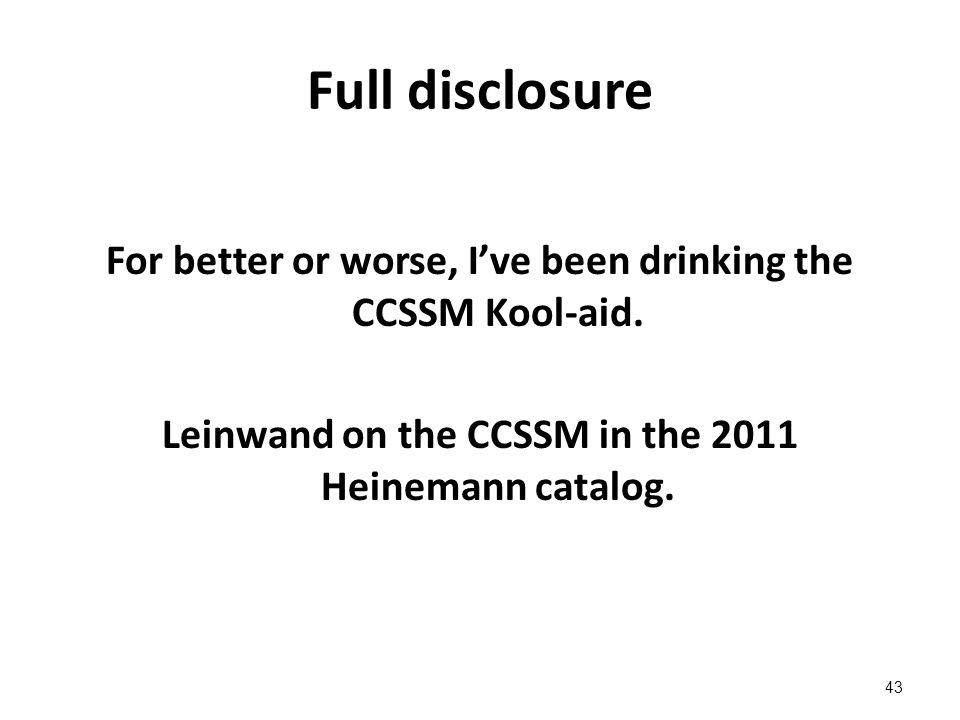 Full disclosure For better or worse, I've been drinking the CCSSM Kool-aid.