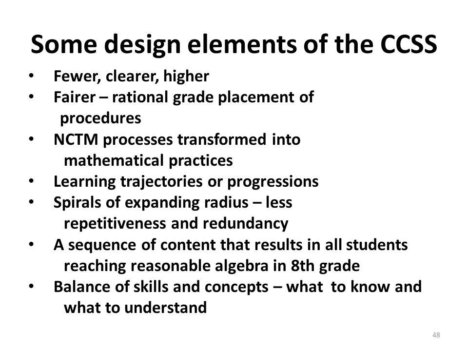 Some design elements of the CCSS