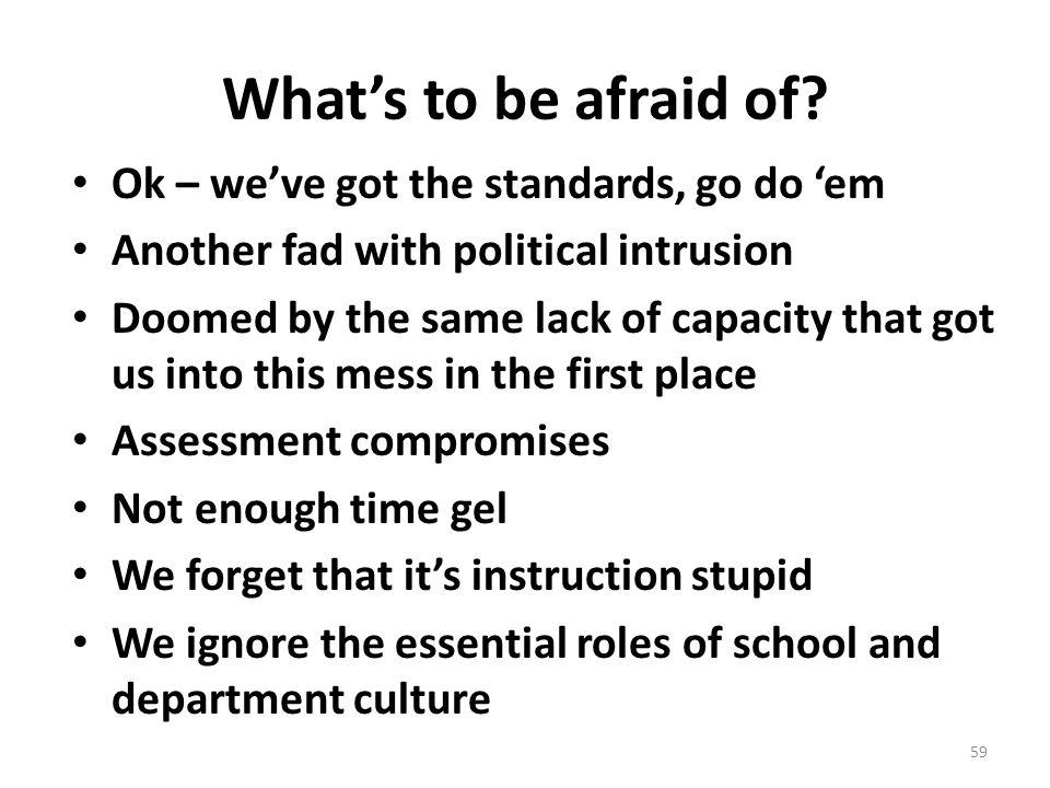 What's to be afraid of Ok – we've got the standards, go do 'em