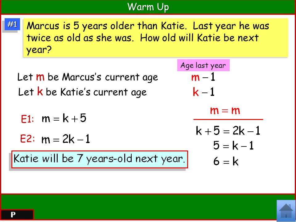 Let m be Marcus's current age