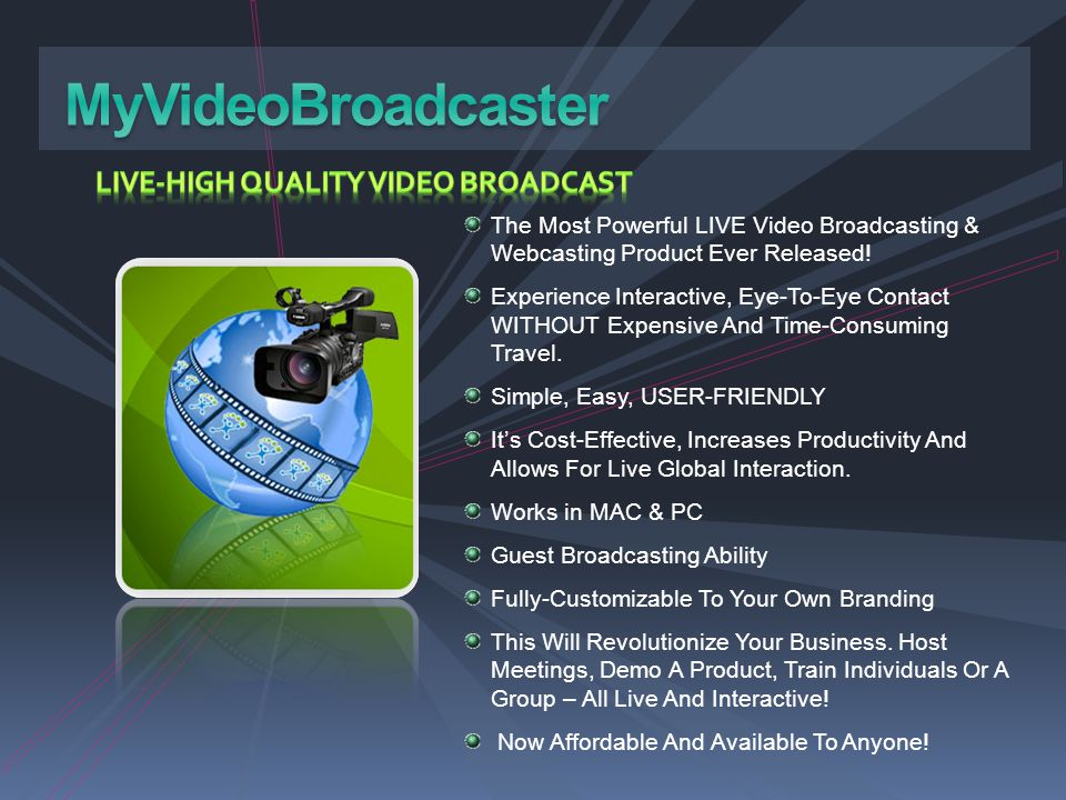 MyVideoBroadcaster LIVE-HIGH QUALITY VIDEO BROADCAST