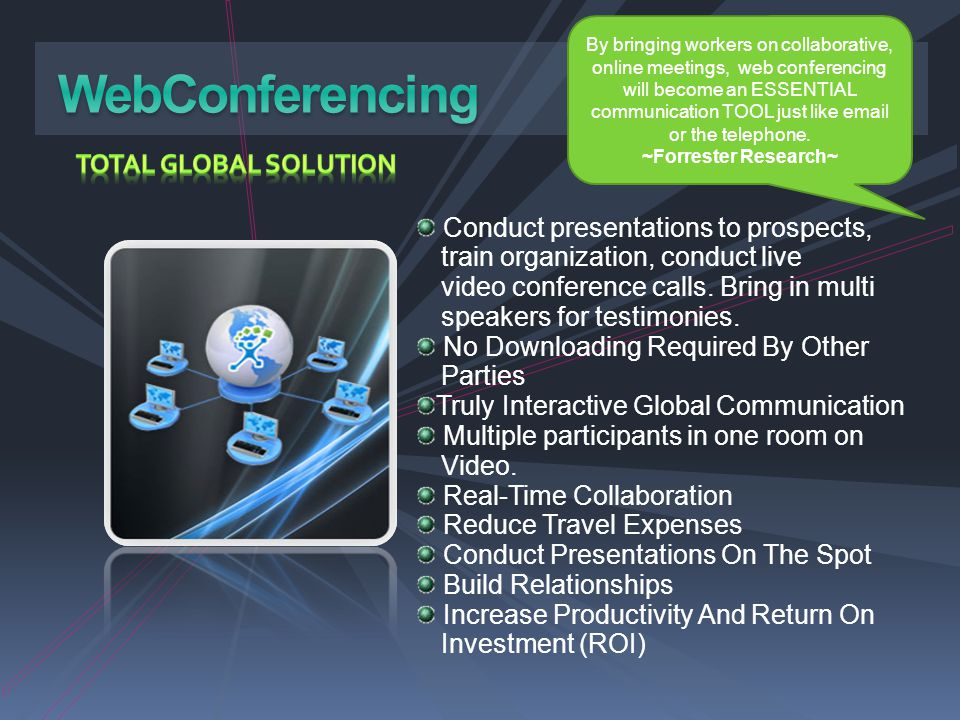 WebConferencing TOTAL GLOBAL SOLUTION