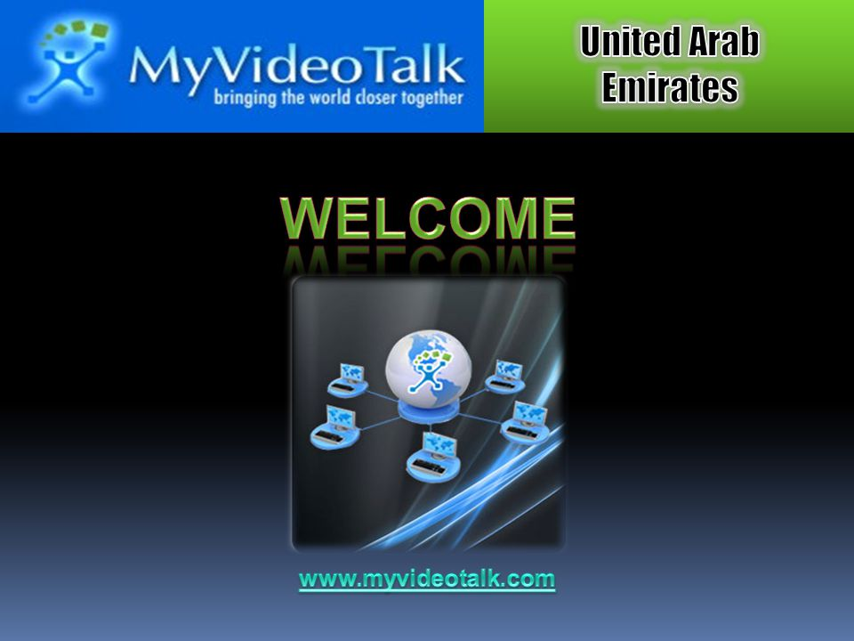 WELCOME www.myvideotalk.com