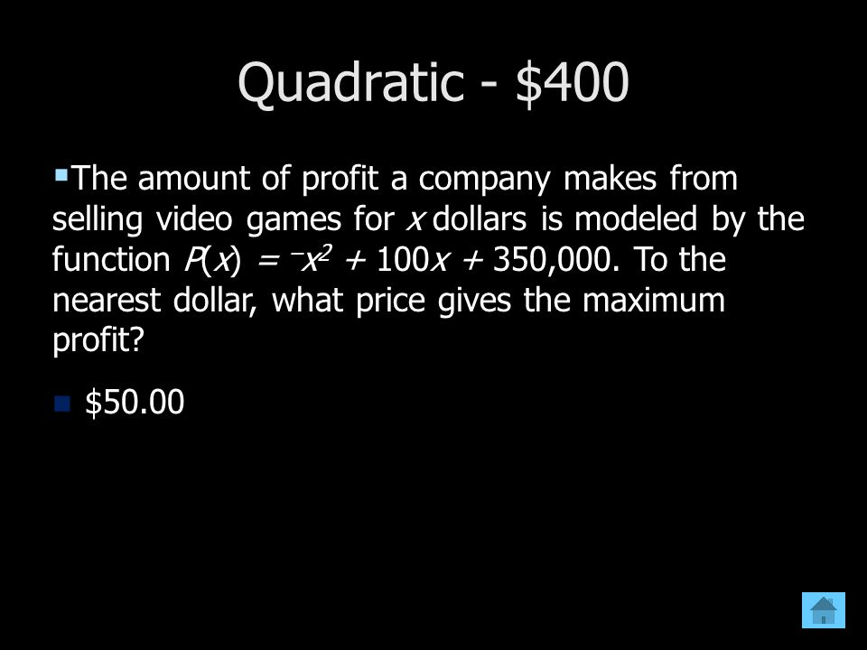 Quadratic - $400
