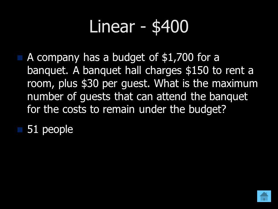 Linear - $400
