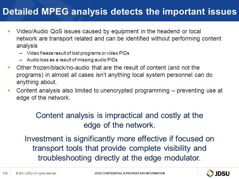 Detailed MPEG analysis detects the important issues