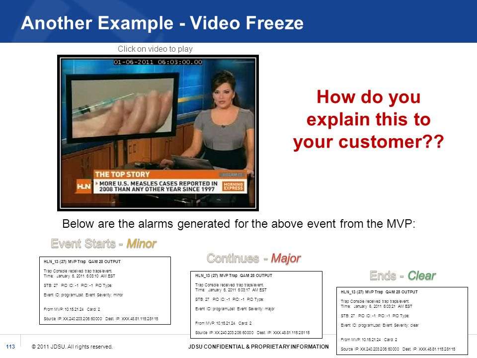 Another Example - Video Freeze
