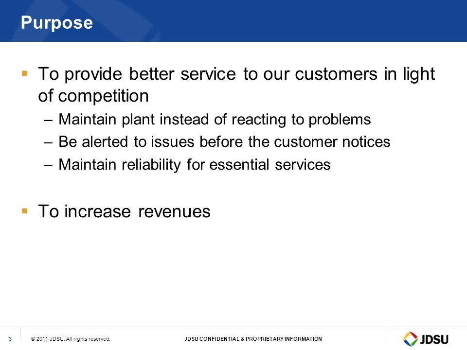 To provide better service to our customers in light of competition