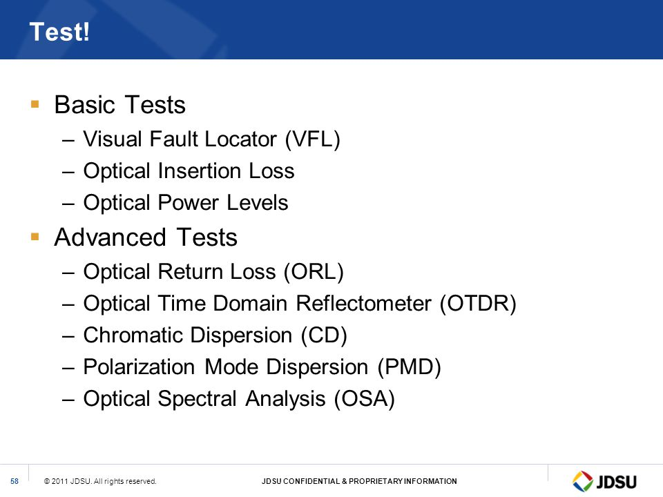 Test! Basic Tests Advanced Tests Visual Fault Locator (VFL)