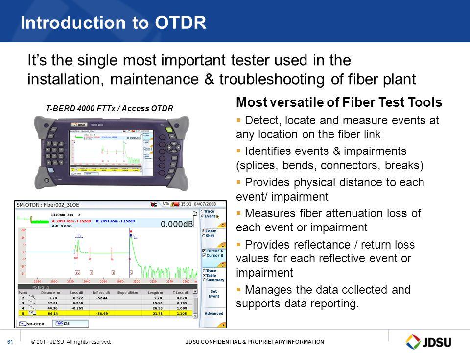 T-BERD 4000 FTTx / Access OTDR