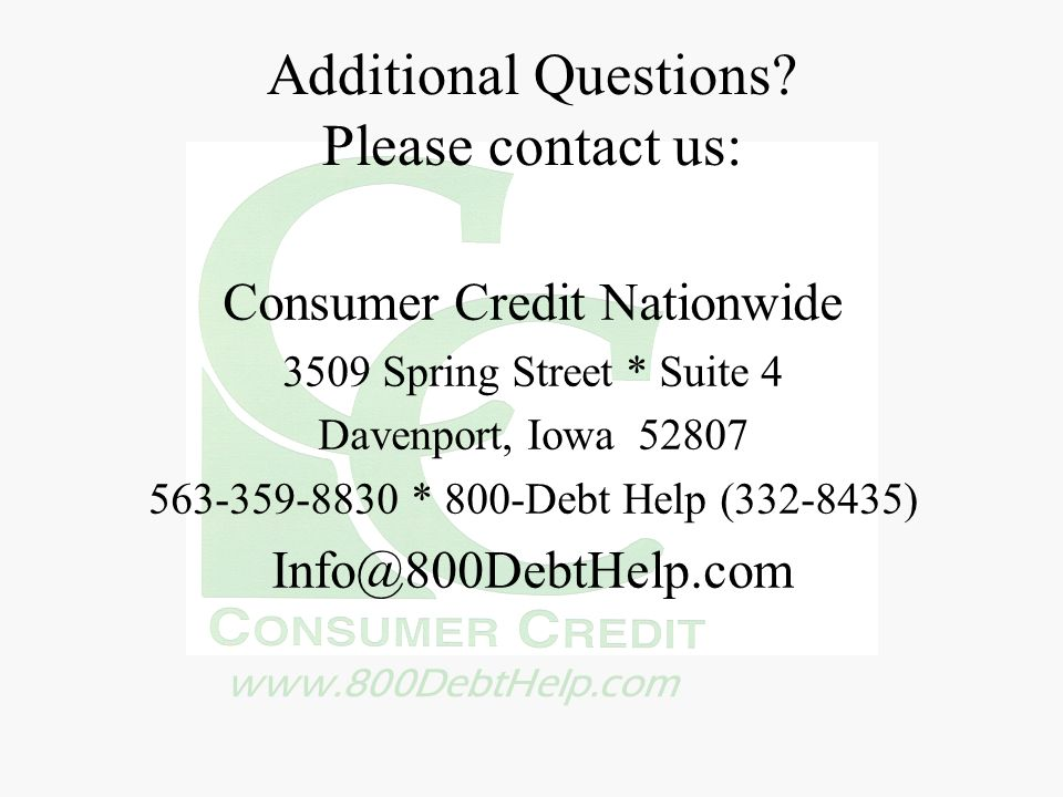 Additional Questions Please contact us:
