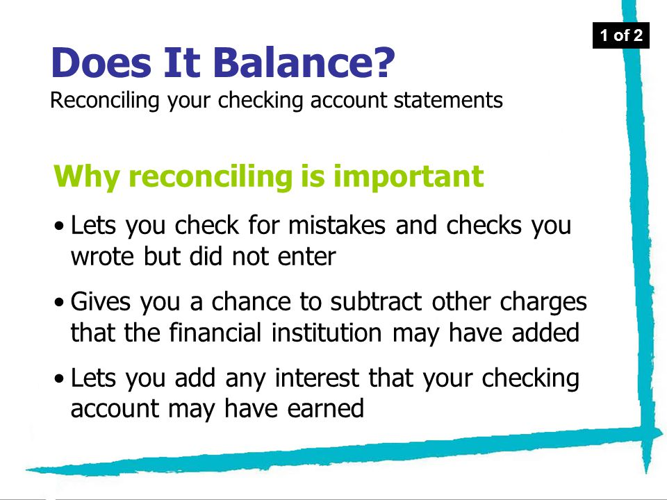 Does It Balance Reconciling your checking account statements