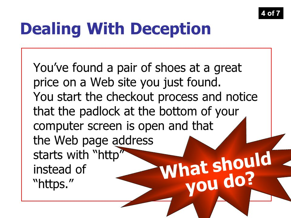What should you do Dealing With Deception