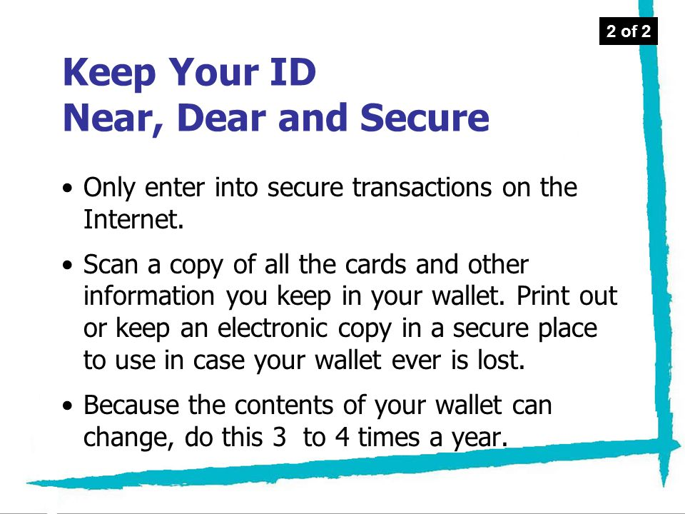 Keep Your ID Near, Dear and Secure