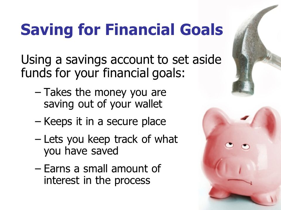 Saving for Financial Goals