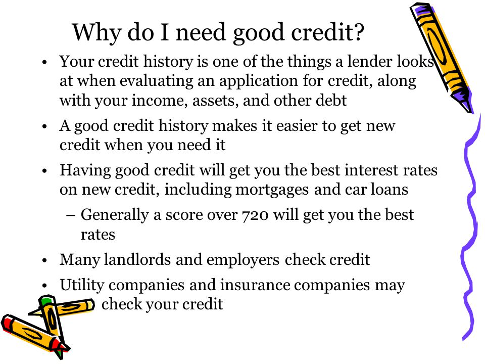 Why do I need good credit