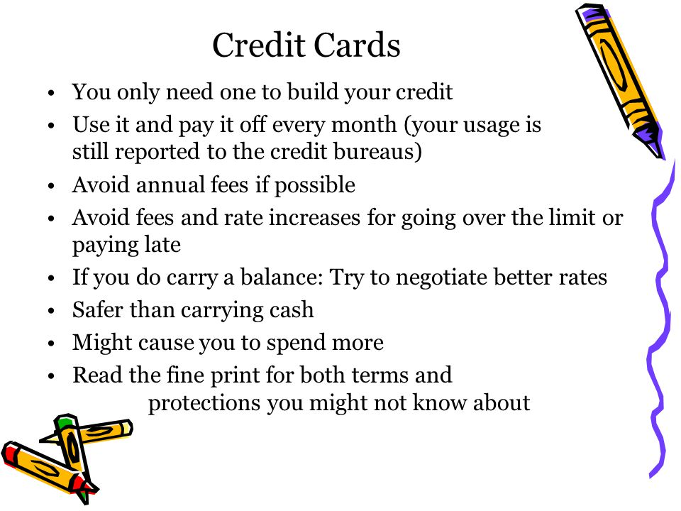 Credit Cards You only need one to build your credit